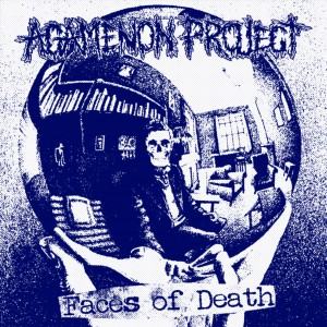 Agamenon Project - Faces of Death
