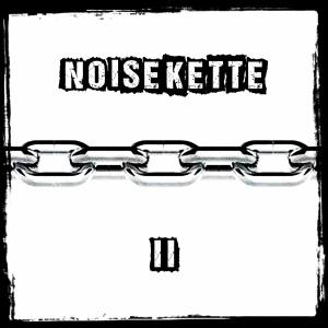 noisekette II